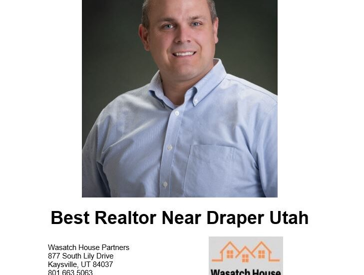 Best Realtor Near Draper Utah