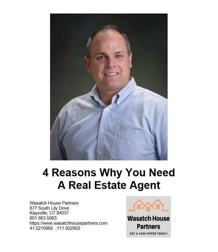4 Reasons Why You Need A Real Estate Agent