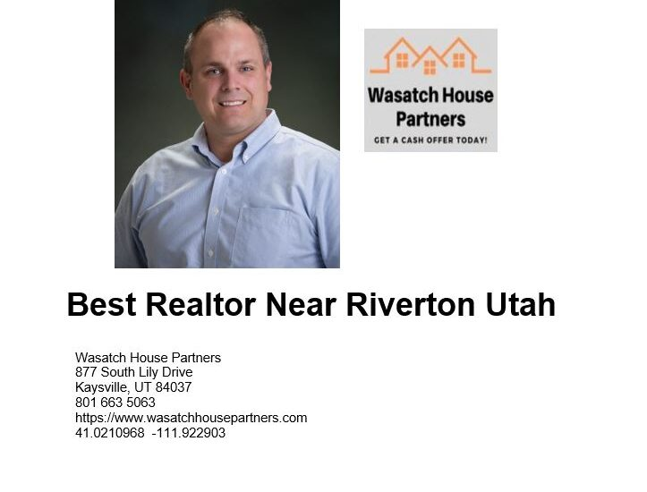 Best Realtor Near Riverton Utah