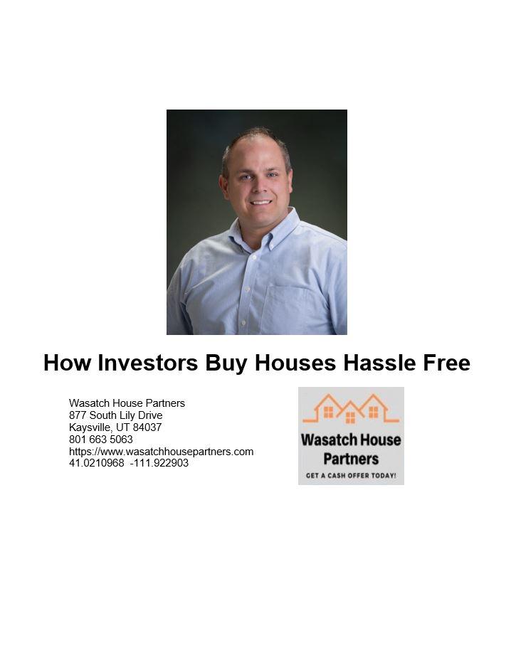 How Investors Buy Houses Hassle Free