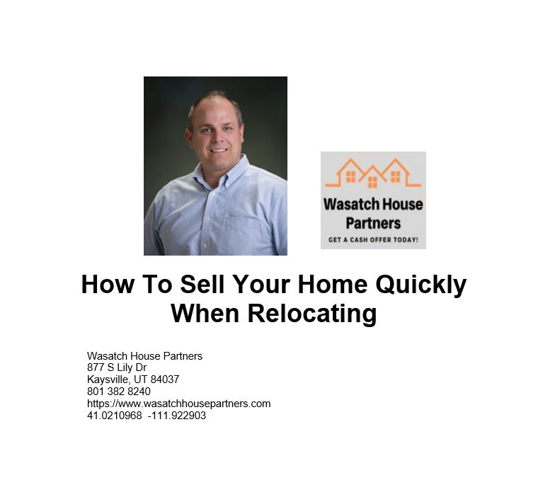 How To Sell Your Home Quickly When Relocating